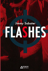 Jimmy-Sabater-Roman-Inedit-Flashes_Couverture